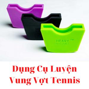 Dụng Cụ Luyện Vung Vợt Tennis Racquet Heavy Trainer